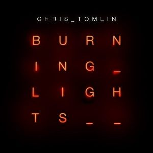 chris-tomlin-burning-lights