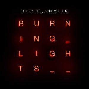 chris-tomlin-burning-lights