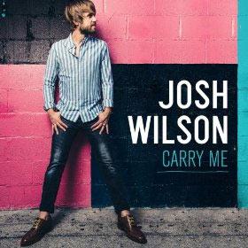 Josh-Wilson-carry-me
