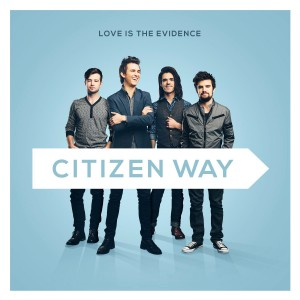 citizen-way-love-is-the-evidence-300x300