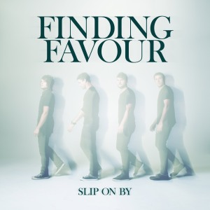 FindingFavour_SlipOnBy_Cover