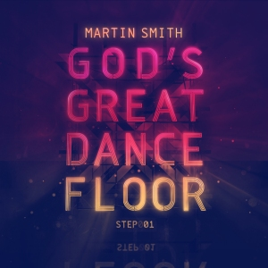 martin-smith-gods-great-dance-floor-step-1-cover-art