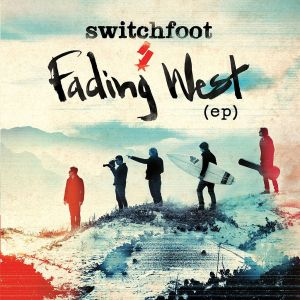 FadingWestEP-Switchfoot