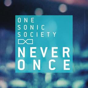 one-sonic-society-never-once